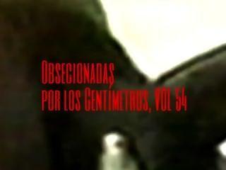 Obsesionadas Por Los Centímetros / Vol 54