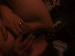 Wifey Has To Fuck Herself First