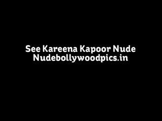 Kareena Kapoor Nude Possing Her Naked Body